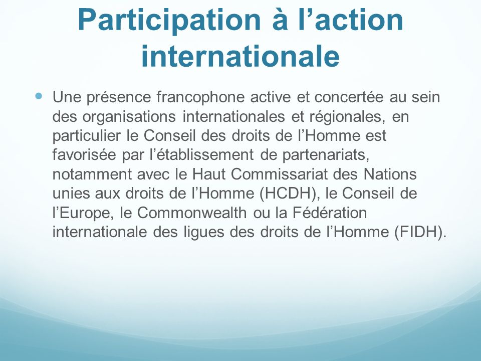 Participation à l'action internationale