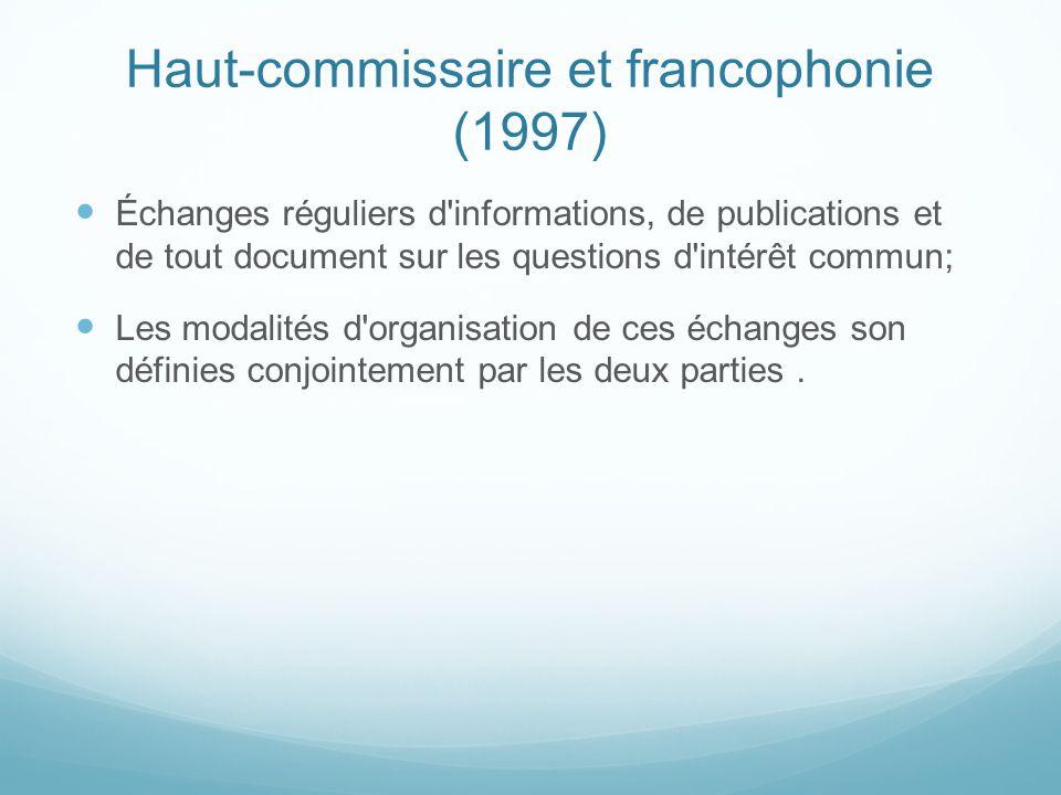 Haut-commissaire et francophonie (1997)