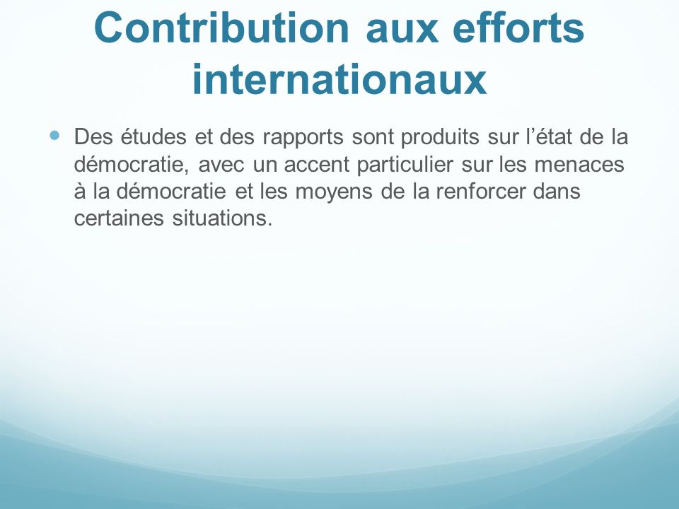 Contribution aux efforts internationaux