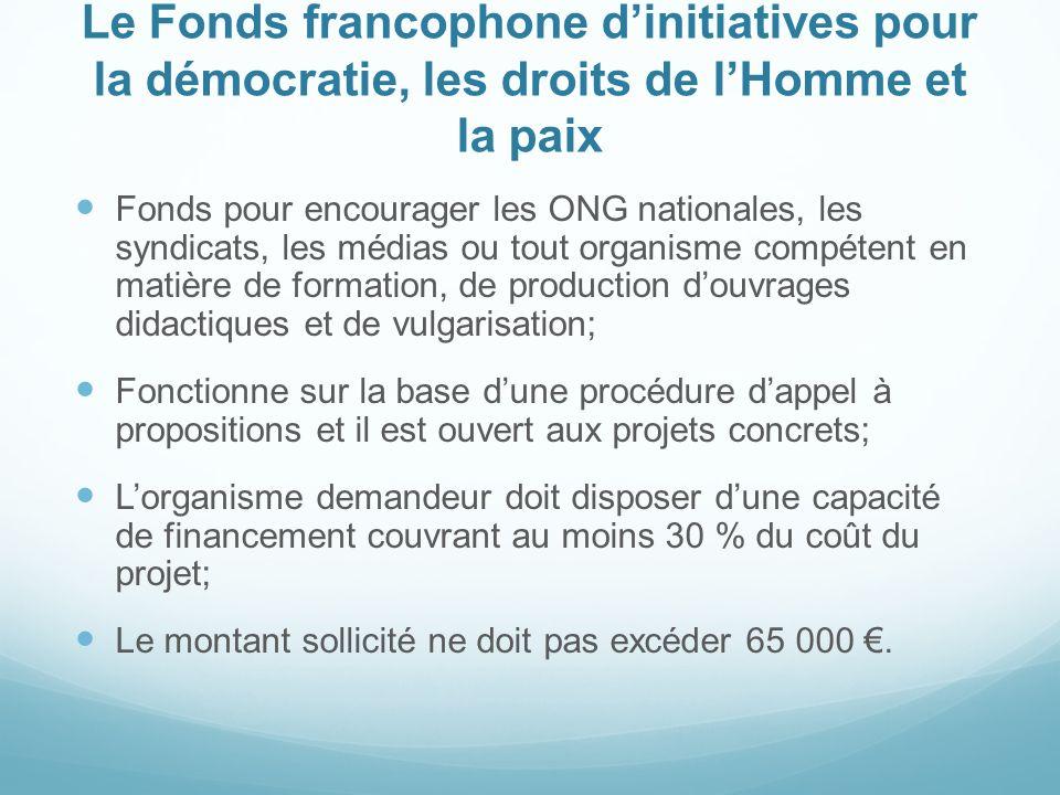 Le Fonds francophone d'initiatives pour la démocratie, les droits de l'Homme et la paix