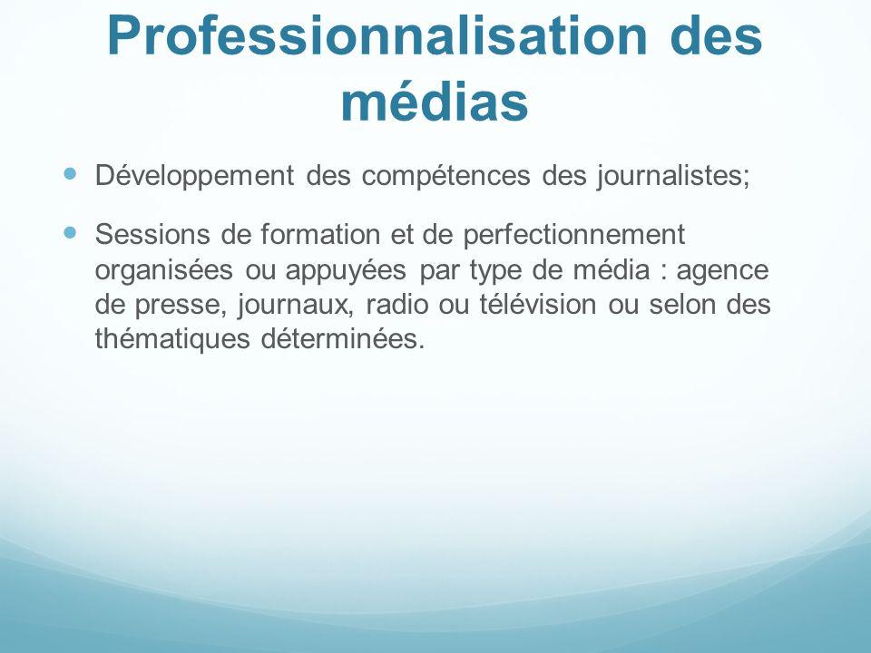 Professionnalisation des médias