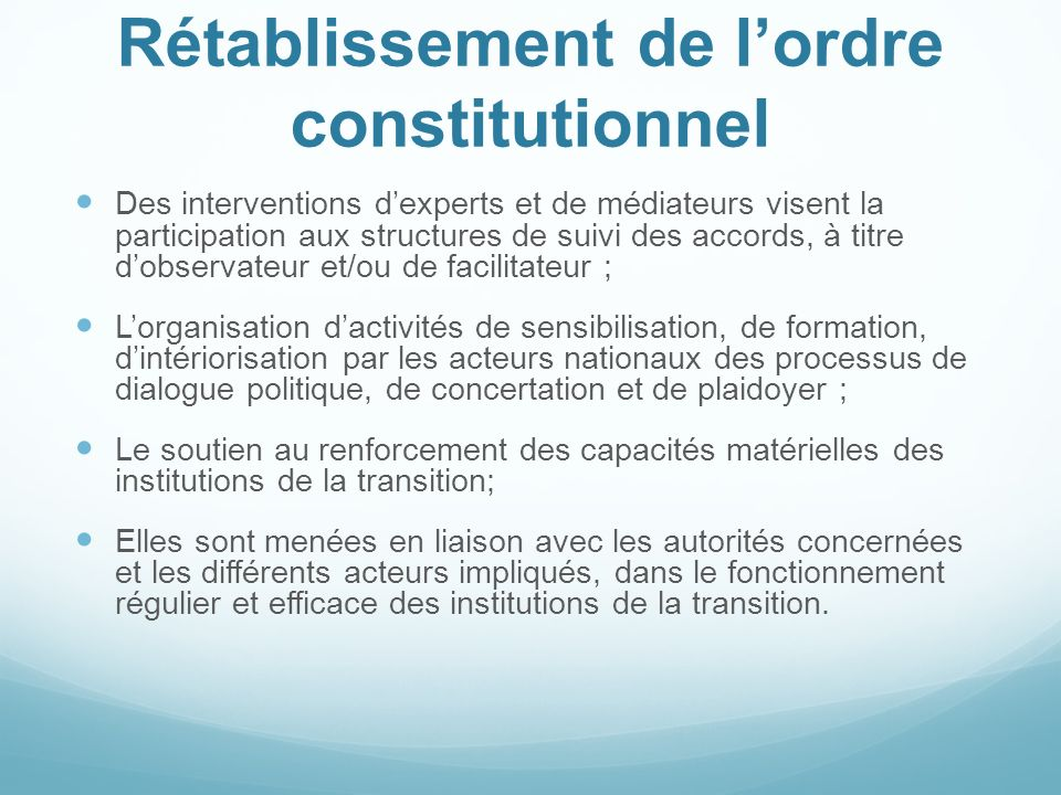 Rétablissement de l'ordre constitutionnel