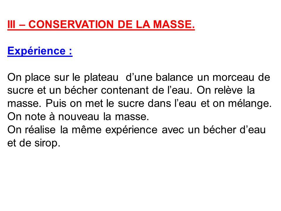 III – CONSERVATION DE LA MASSE.