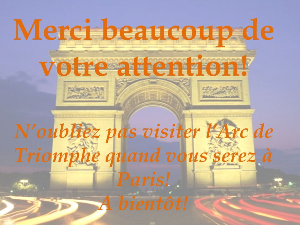 ¡Merci Beaucoup! Merci beaucoup de votre attention!