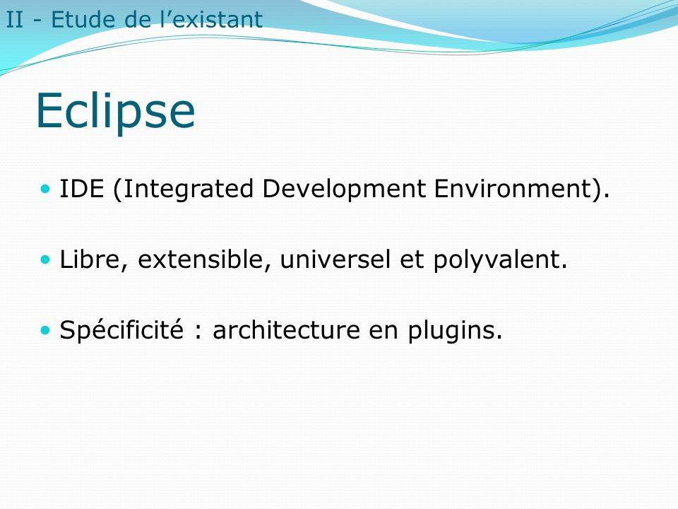 Eclipse IDE (Integrated Development Environment).