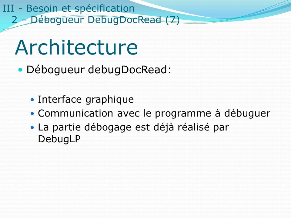 Architecture Débogueur debugDocRead: III - Besoin et spécification