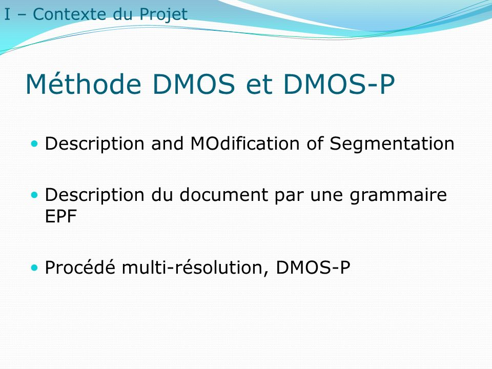 Méthode DMOS et DMOS-P Description and MOdification of Segmentation