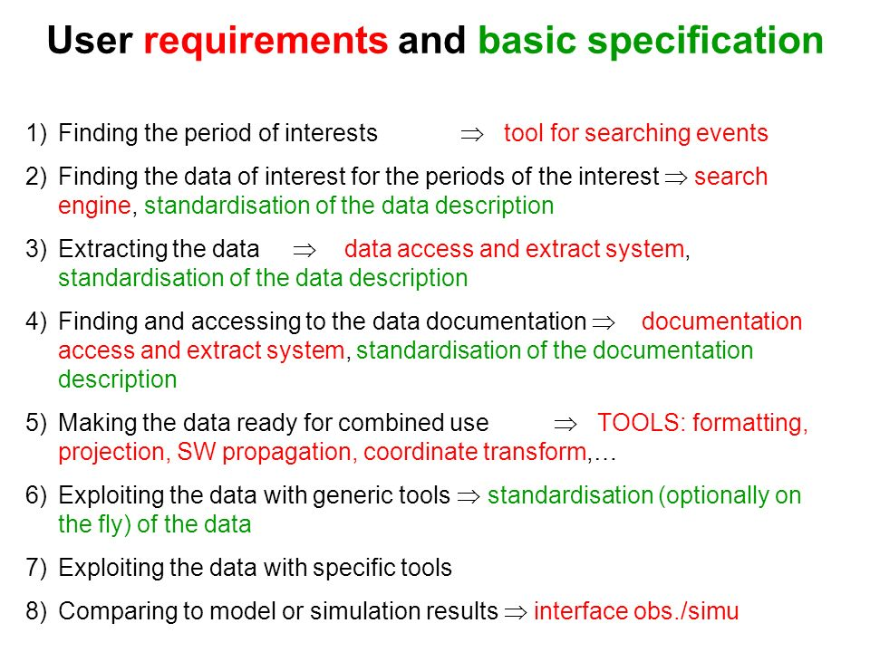 User requirements and basic specification