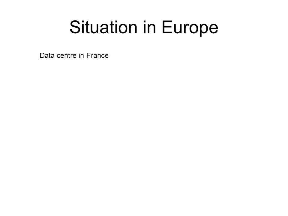 Situation in Europe Data centre in France