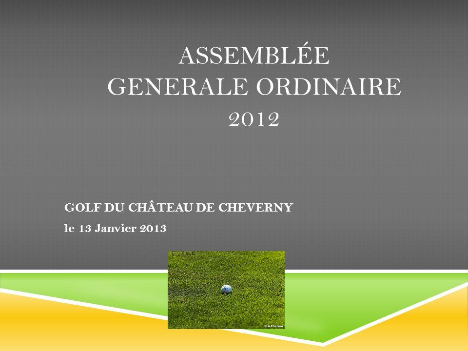 Assemblée GENERALE ORDINAIRE 2012