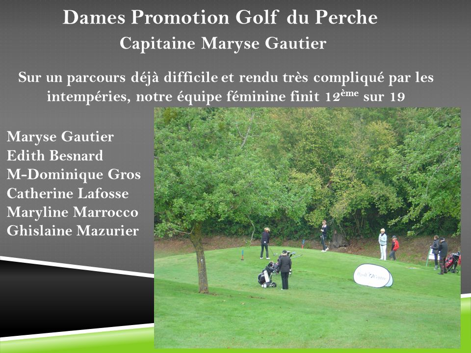 Dames Promotion Golf du Perche Capitaine Maryse Gautier