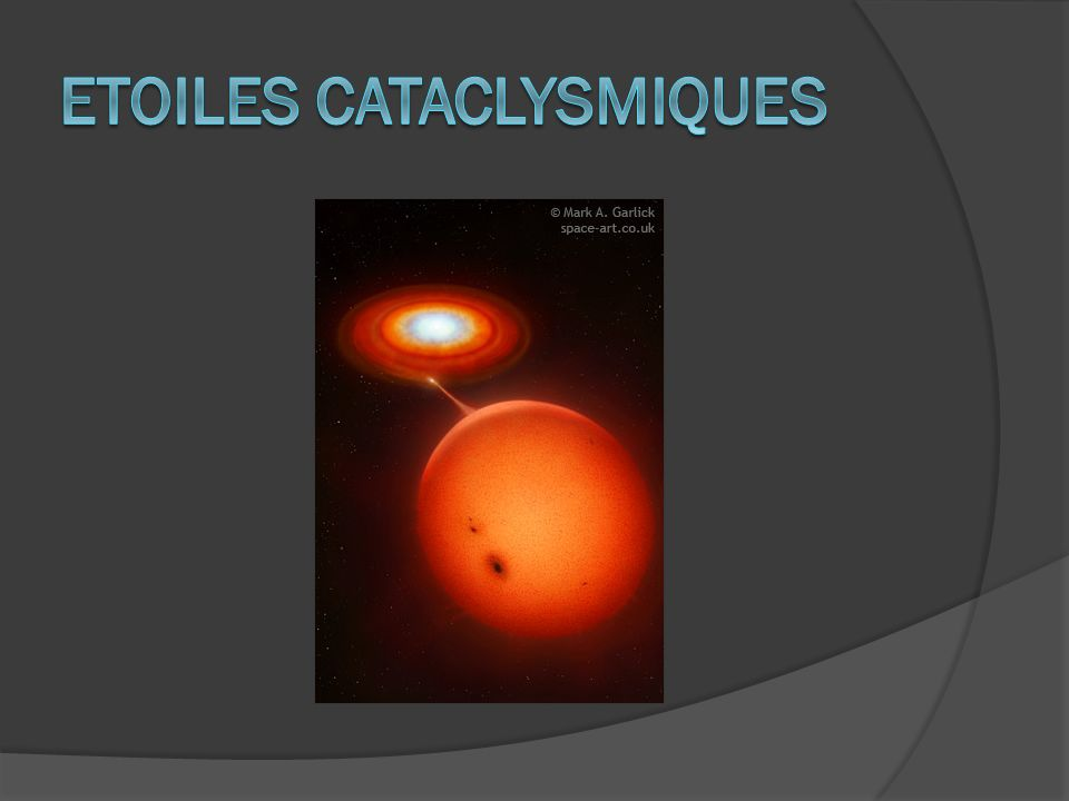 ETOILES CATACLYSMIQUES