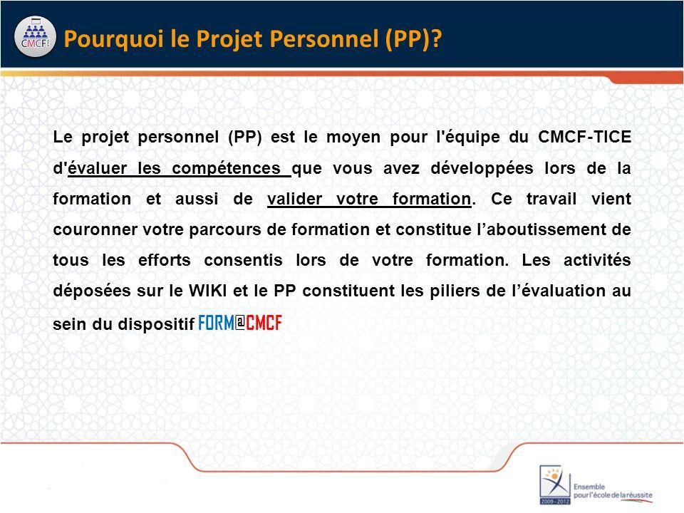 Pourquoi le Projet Personnel (PP)
