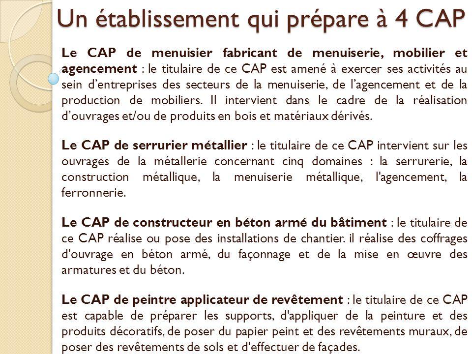 Un établissement qui prépare à 4 CAP