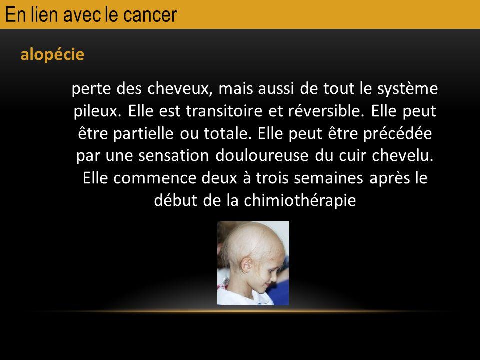 En lien avec le cancer alopécie