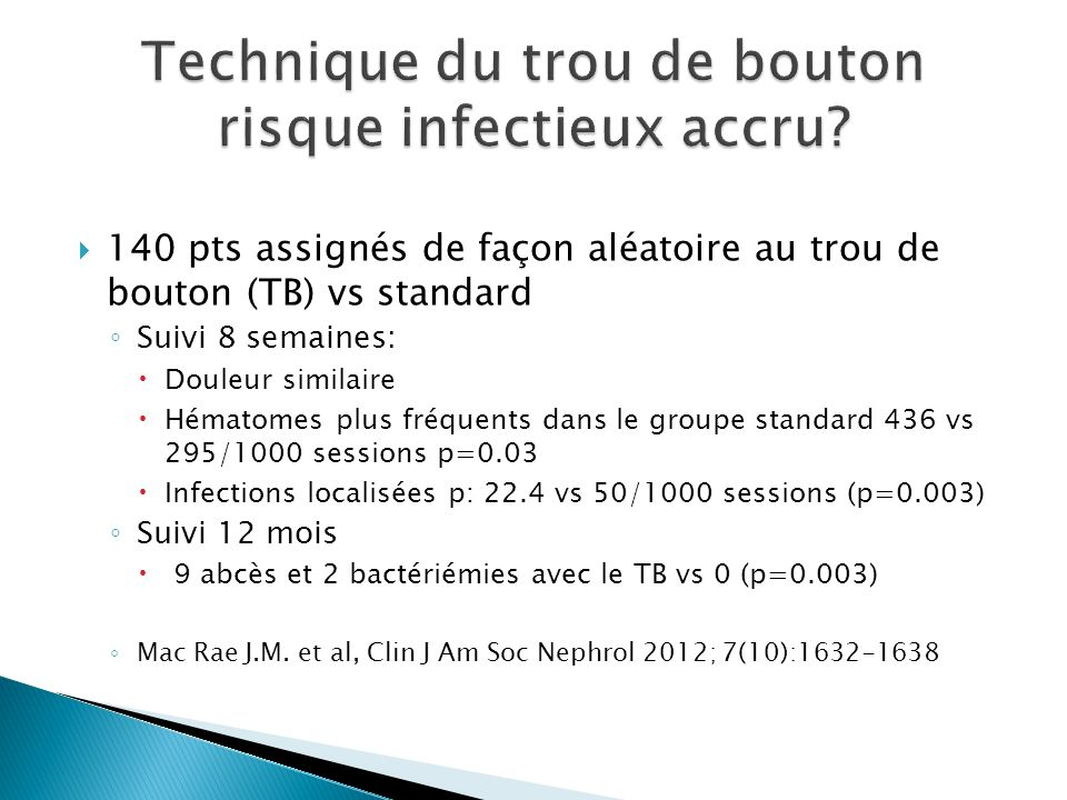 Technique du trou de bouton risque infectieux accru