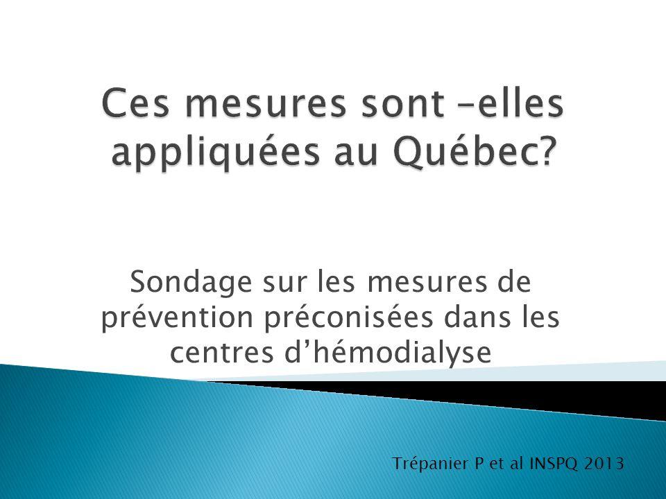 Ces mesures sont –elles appliquées au Québec