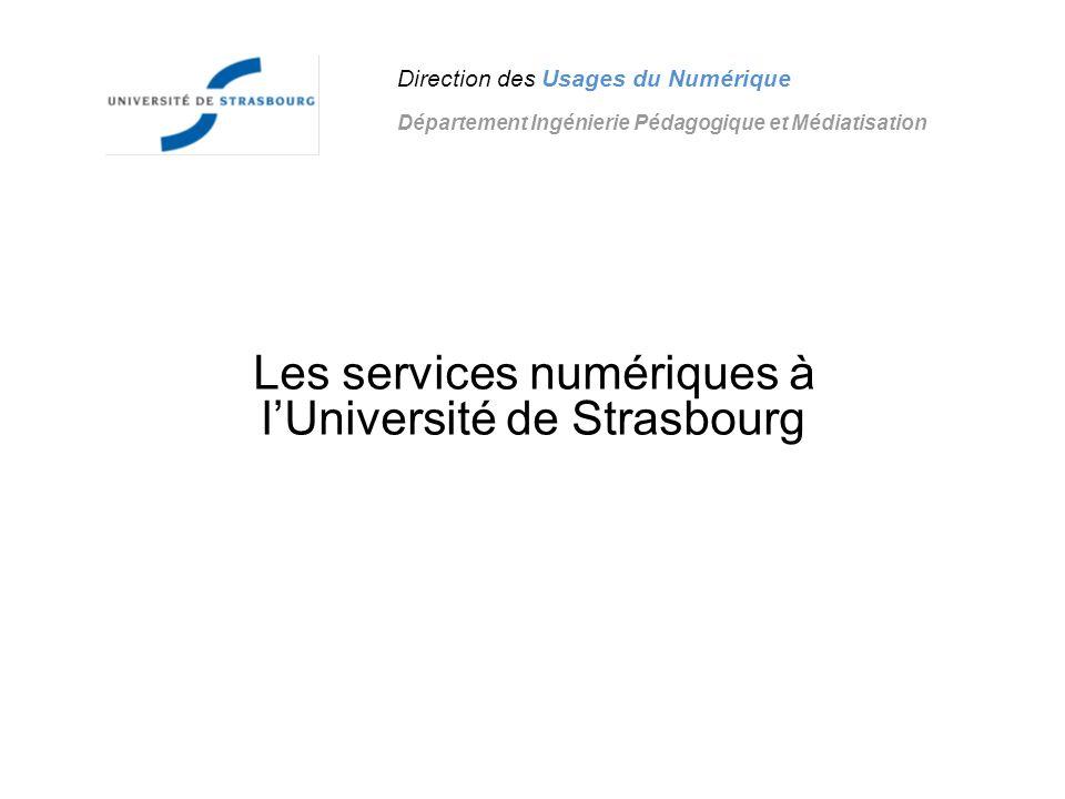 Les services numériques à l'Université de Strasbourg
