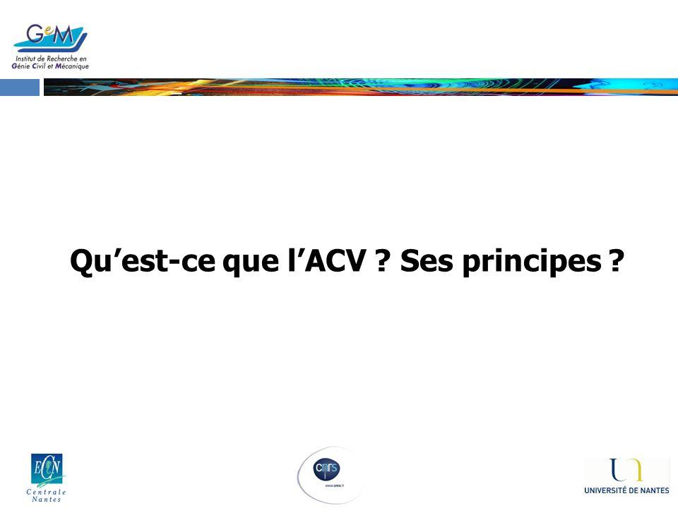 Qu'est-ce que l'ACV Ses principes
