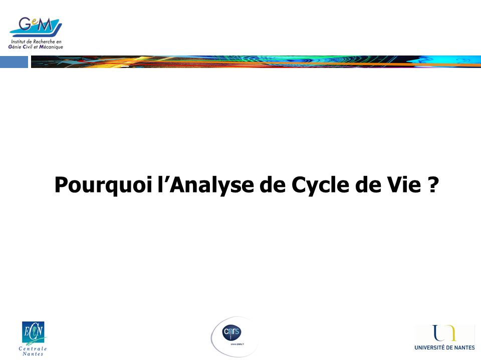 Pourquoi l'Analyse de Cycle de Vie