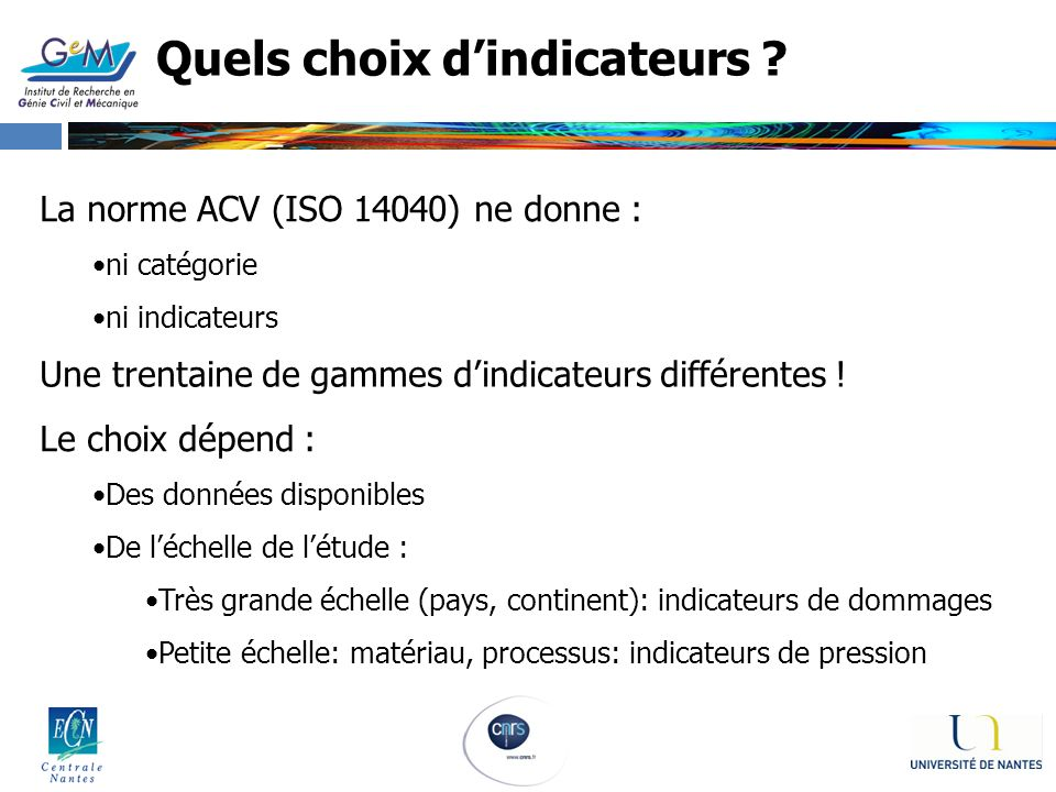 Quels choix d'indicateurs