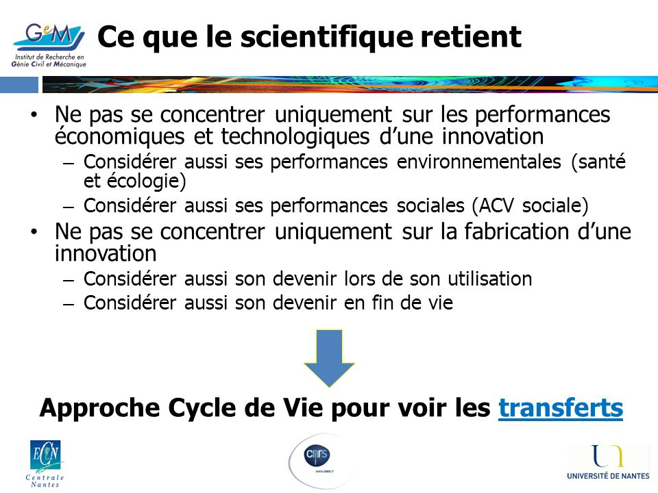 Ce que le scientifique retient