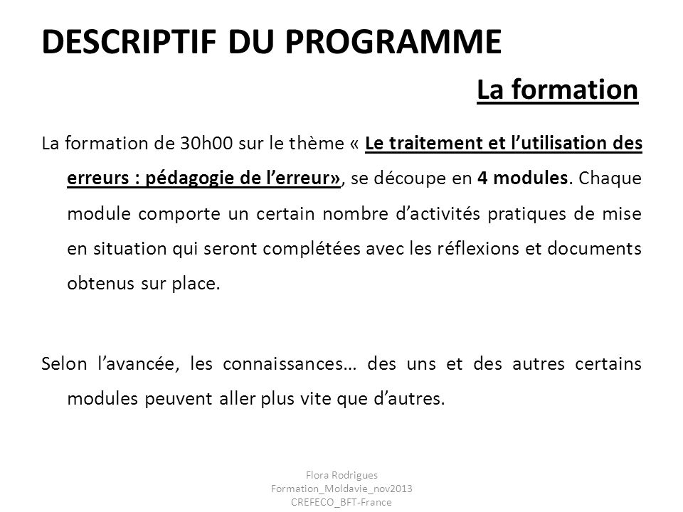 DESCRIPTIF DU PROGRAMME La formation