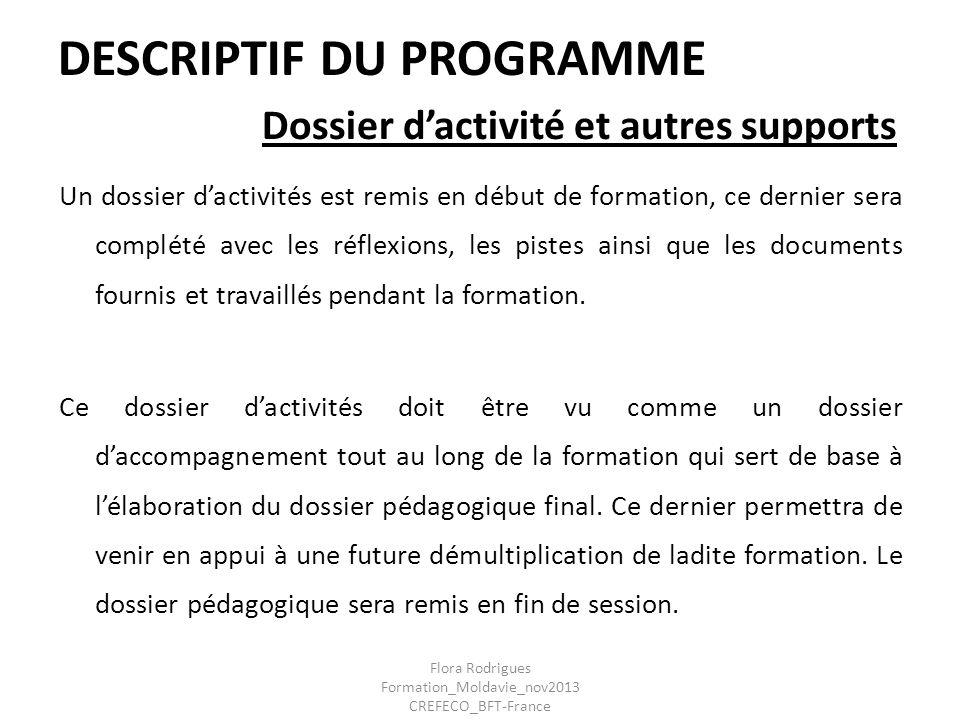 DESCRIPTIF DU PROGRAMME Dossier d'activité et autres supports