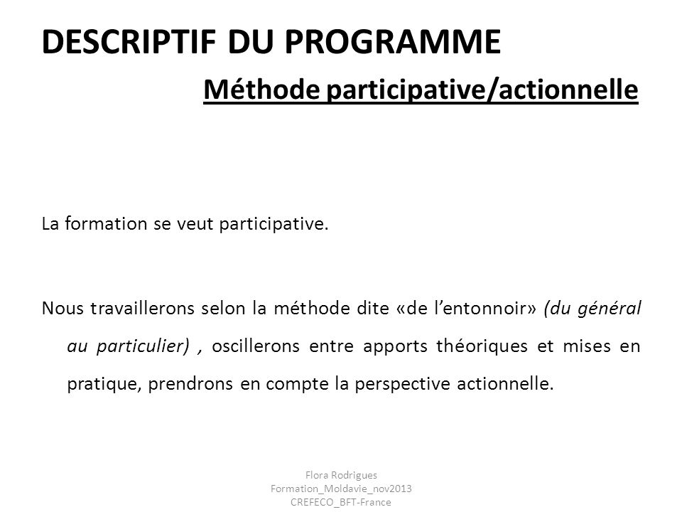 DESCRIPTIF DU PROGRAMME Méthode participative/actionnelle