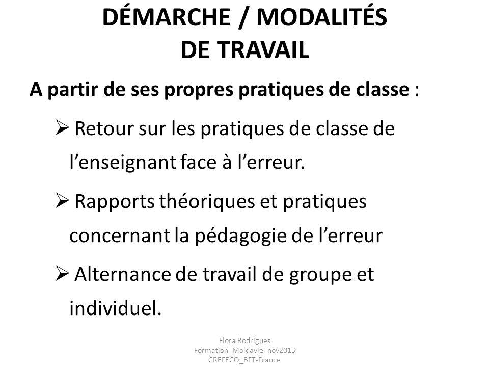 DÉMARCHE / MODALITÉS DE TRAVAIL