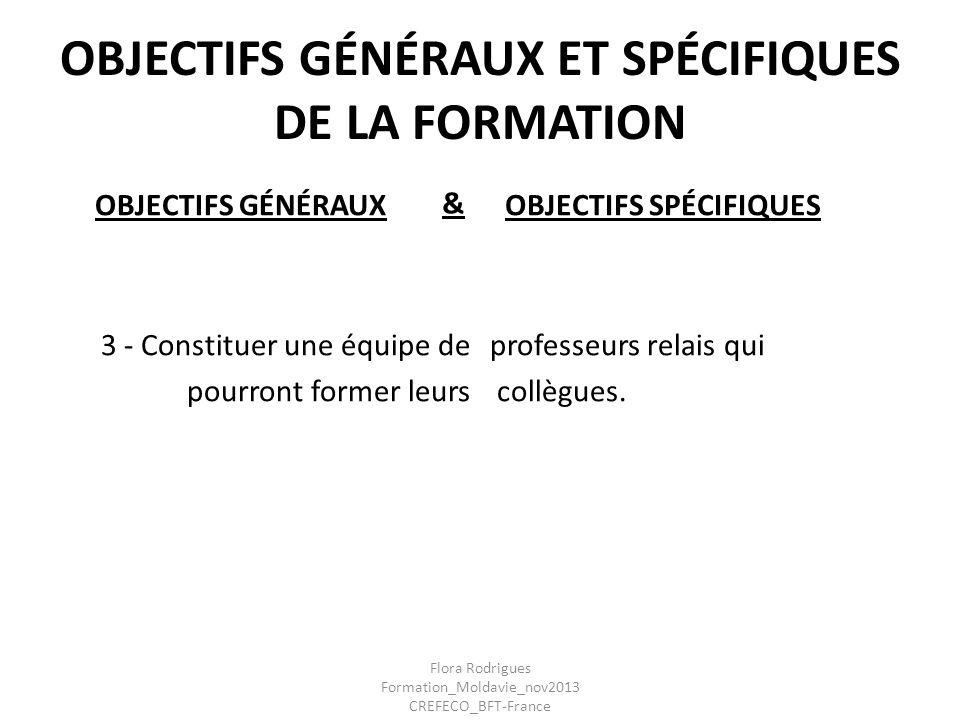 OBJECTIFS GÉNÉRAUX ET SPÉCIFIQUES DE LA FORMATION