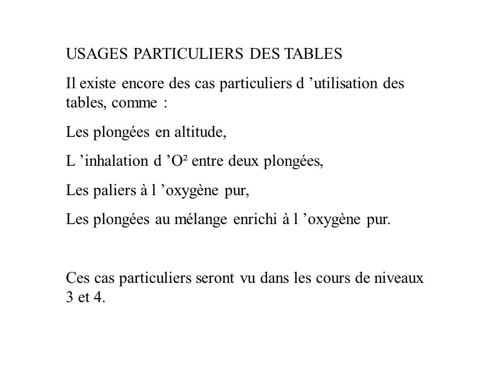 USAGES PARTICULIERS DES TABLES