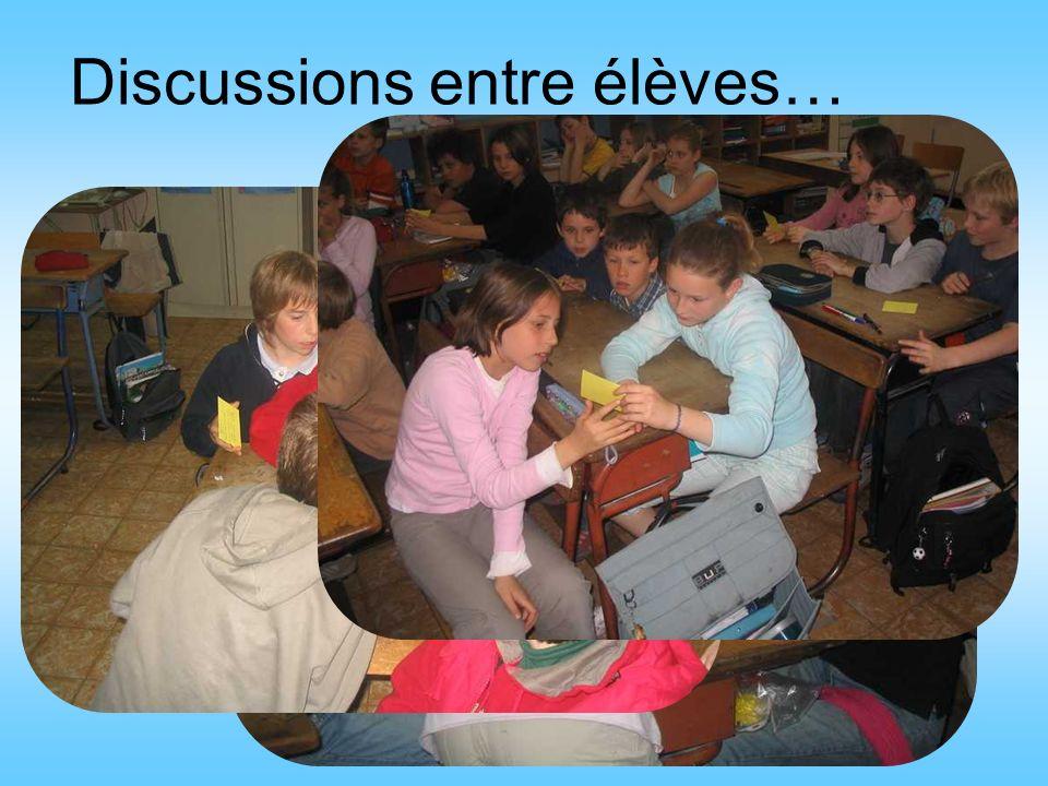Discussions entre élèves…