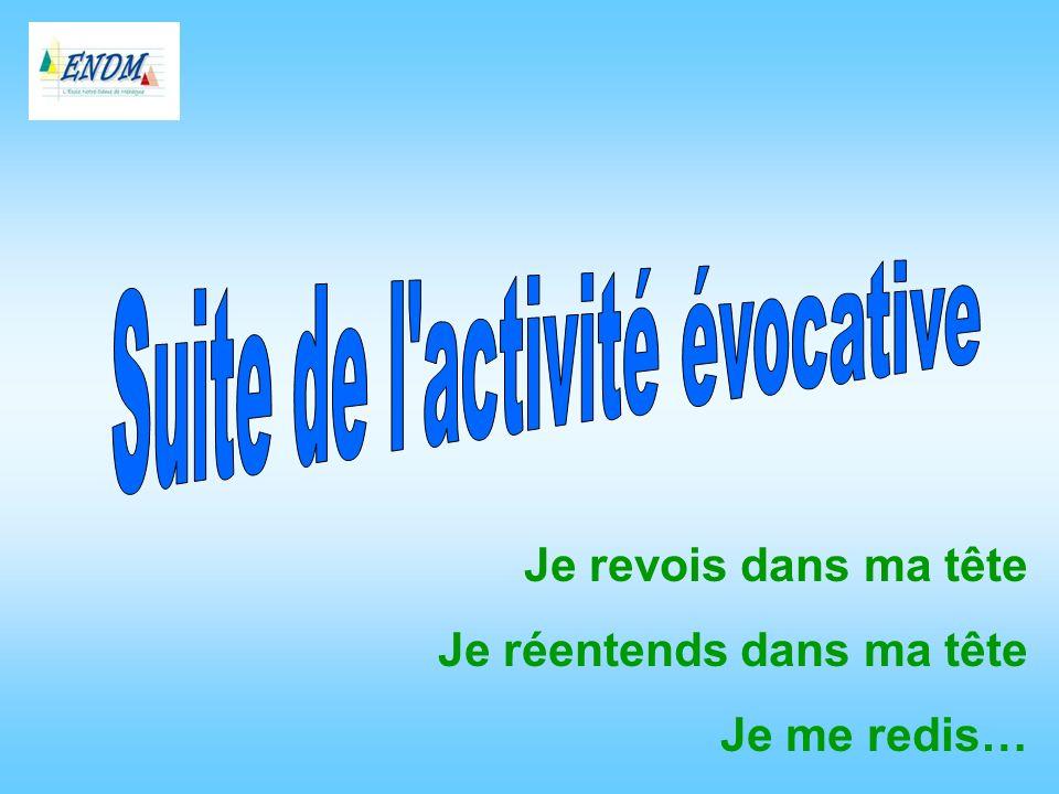 Suite de l activité évocative