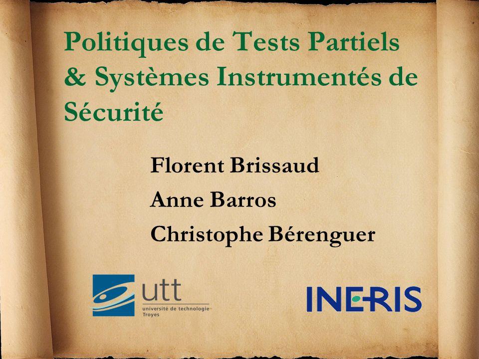 Politiques de Tests Partiels & Systèmes Instrumentés de Sécurité