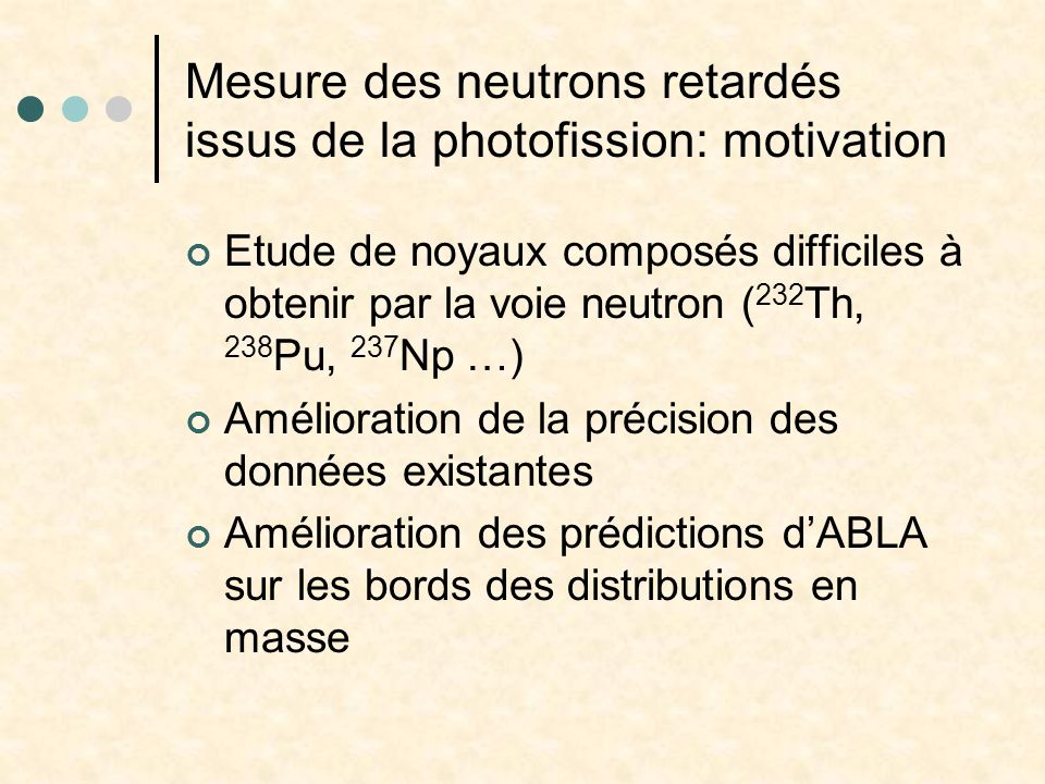 Mesure des neutrons retardés issus de la photofission: motivation