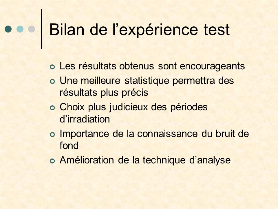 Bilan de l'expérience test