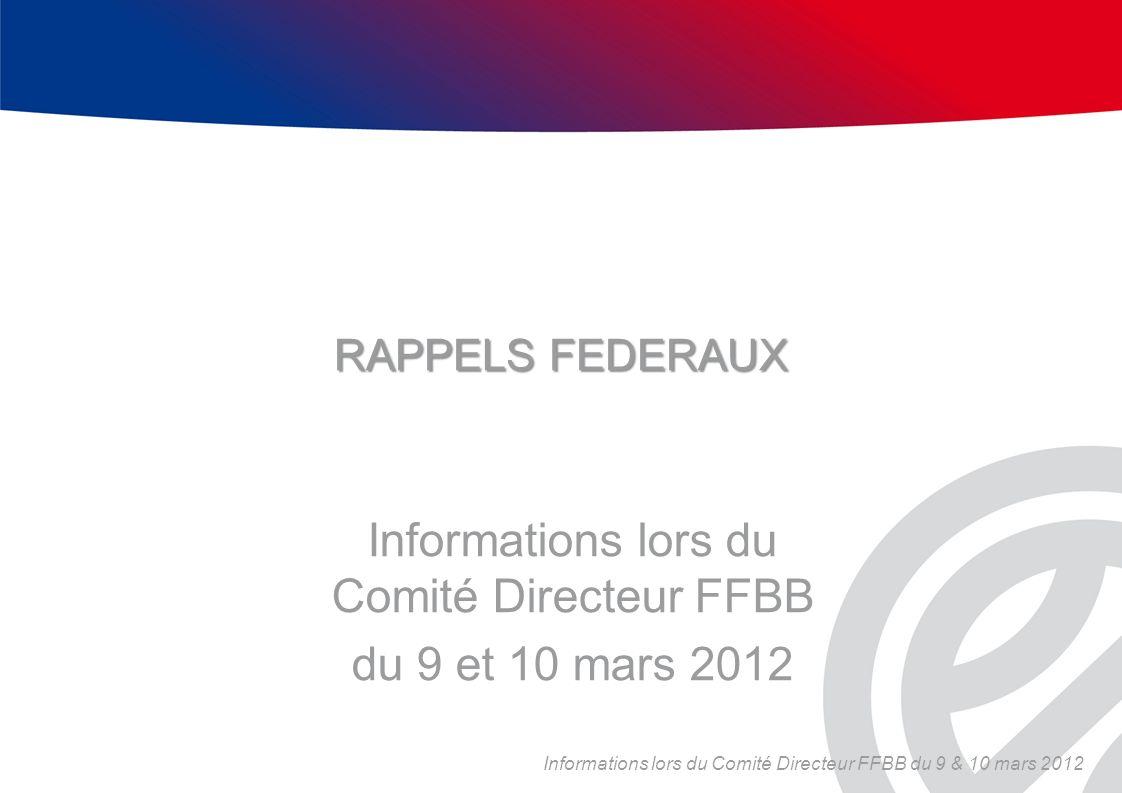 Informations lors du Comité Directeur FFBB