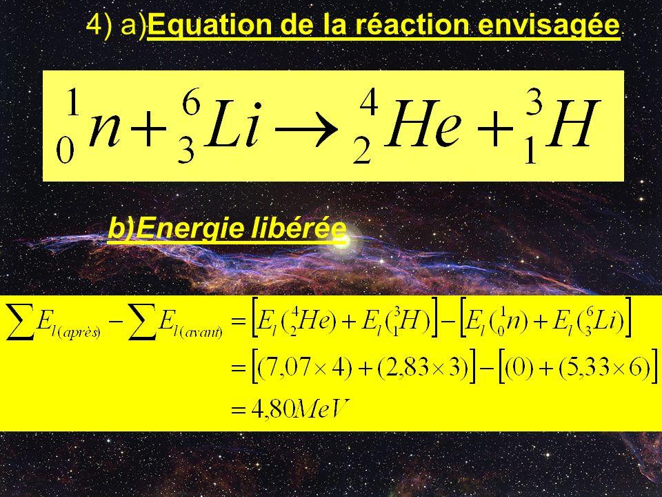 4) a)Equation de la réaction envisagée.