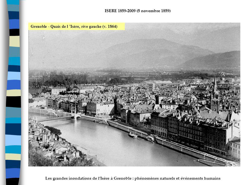ActhYs (P4) Grenoble - Quais de l 'Isère, rive gauche (v. 1864)