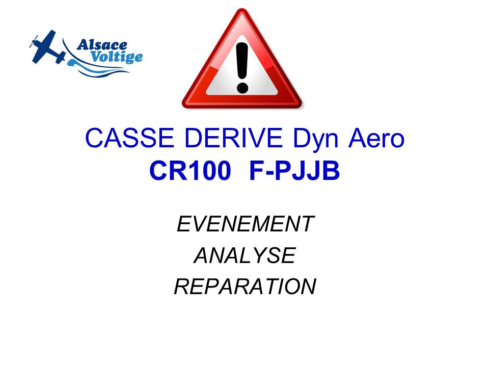 CASSE DERIVE Dyn Aero CR100 F-PJJB
