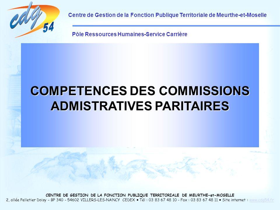 COMPETENCES DES COMMISSIONS ADMISTRATIVES PARITAIRES
