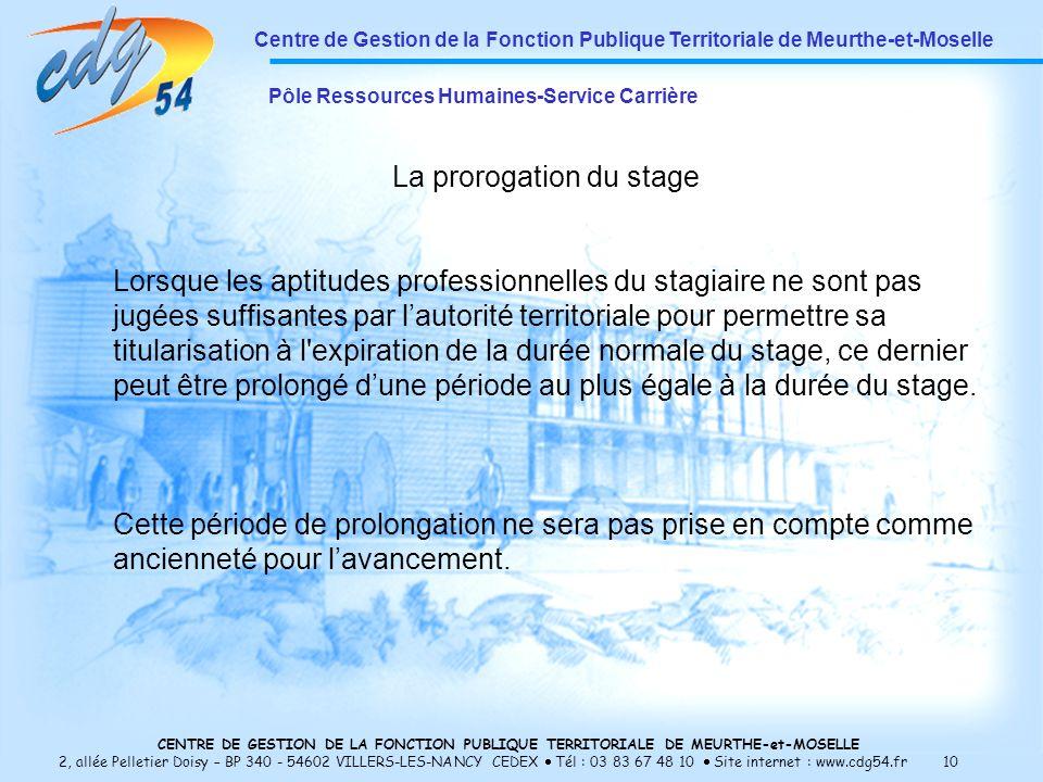 La prorogation du stage