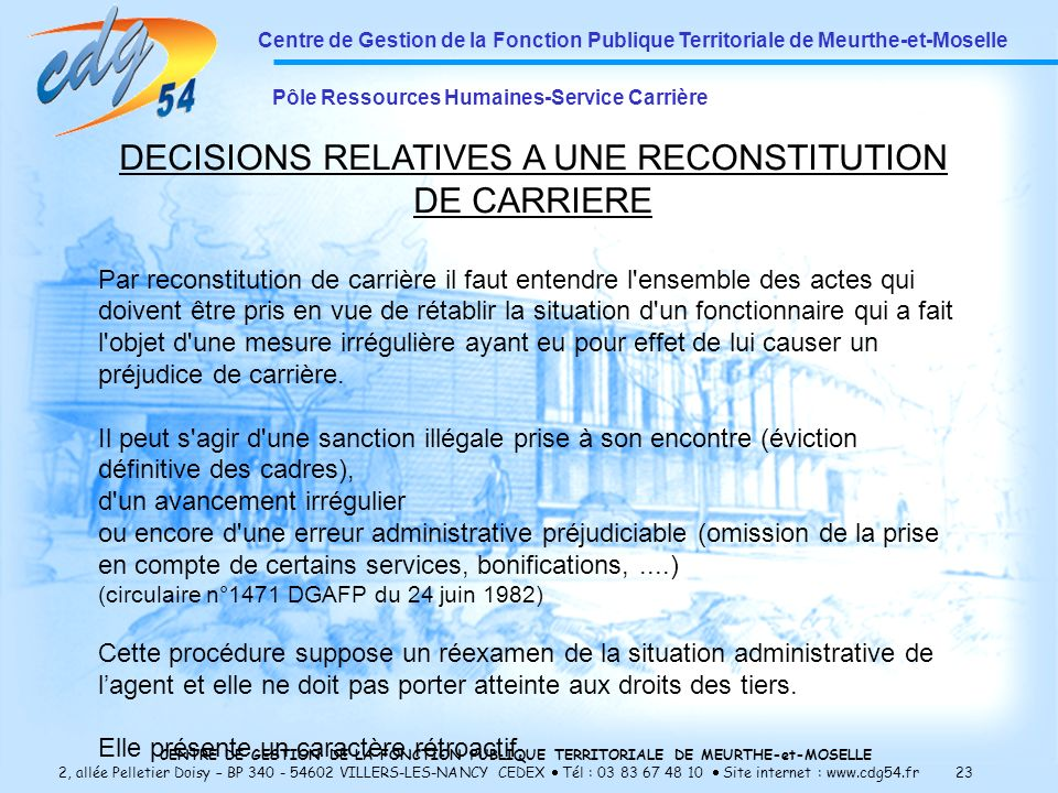 DECISIONS RELATIVES A UNE RECONSTITUTION DE CARRIERE