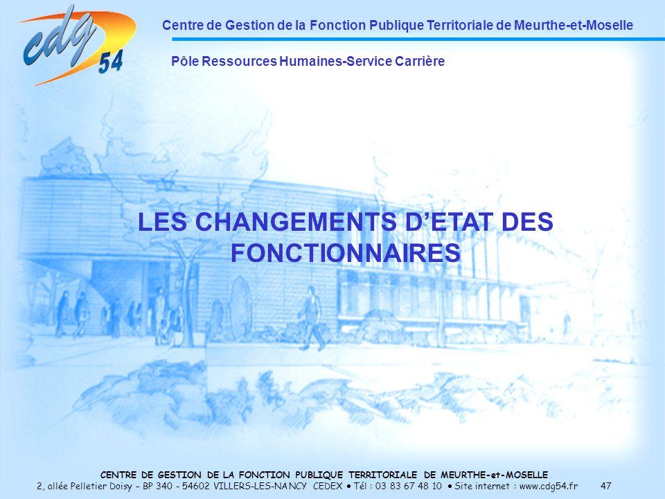LES CHANGEMENTS D'ETAT DES FONCTIONNAIRES