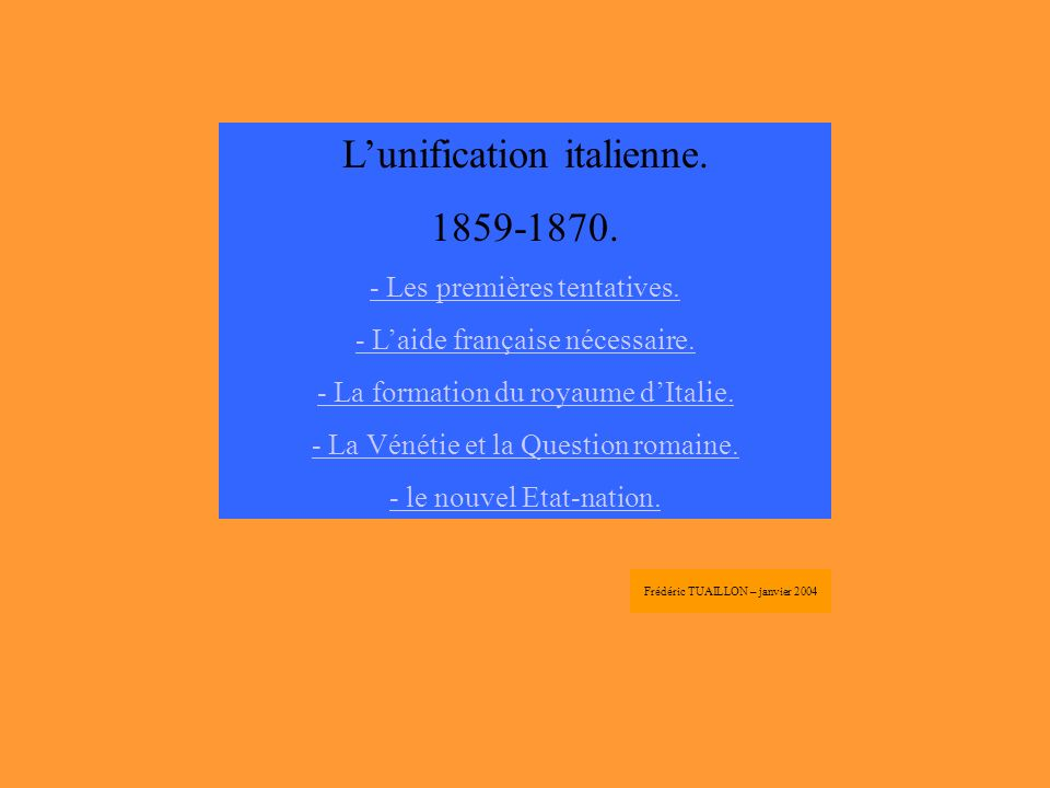 L'unification italienne. 1859-1870.