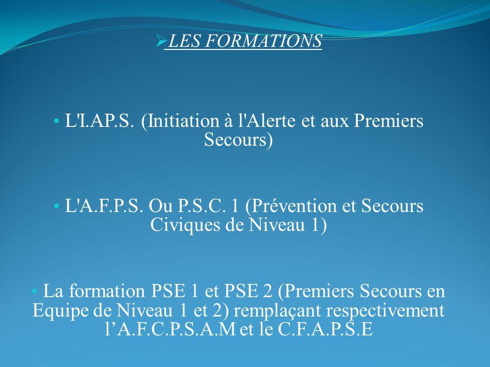 L I.AP.S. (Initiation à l Alerte et aux Premiers Secours)