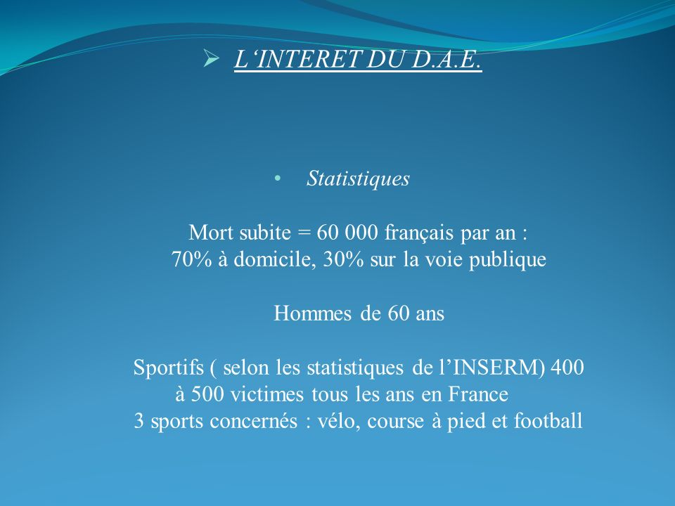 L'INTERET DU D.A.E. Statistiques