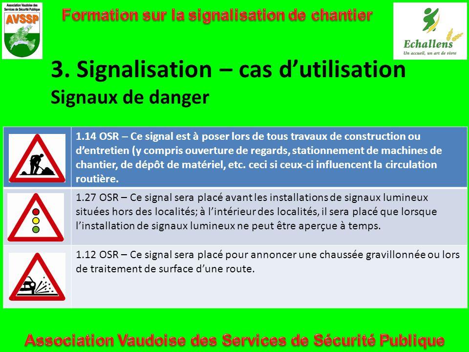 3. Signalisation – cas d'utilisation