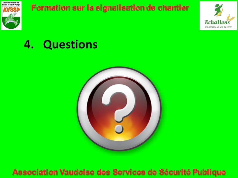 4. Questions Formation sur la signalisation de chantier